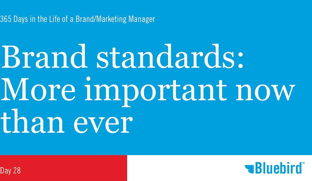 Brand standards: More important now than ever